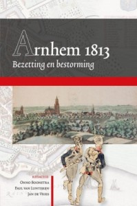 Arnhem Bezetting en Bestorming 1813
