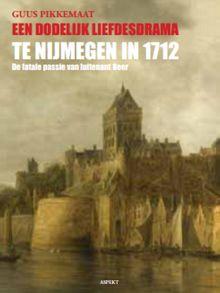 Een-dodelijk-liefdesdrama-te-Nijmegen-in-1712