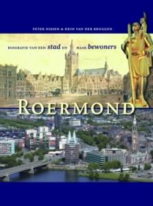 Roermond Biografie van een stad en haar bewoners