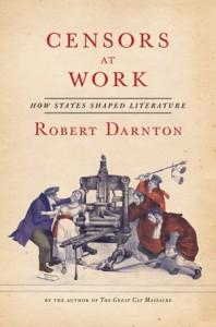 Darnton Censors at Work